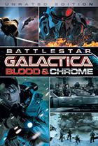 Постер сериала Звездный Крейсер Галактика: Кровь и Хром