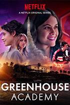 Постер сериала Greenhouse Academy