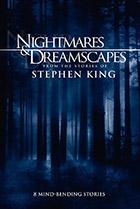 Ночные кошмары и фантастические видения: По рассказам Стивена Кинга