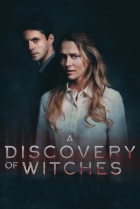 Постер сериала A Discovery of Witches