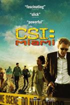 Постер сериала CSI: Место преступления Майами