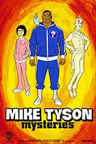 Постер сериала Тайны Майка Тайсона