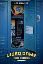 Постер сериала Высшая школа видеоигр