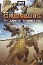 Прогулки с монстрами. Жизнь до динозавров