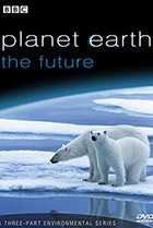Планета Земля: Будущее