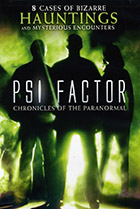 Пси Фактор: Хроники паранормальных явлений