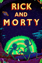 Постер сериала Рик и Морти